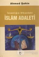 İnsanlığın Ufkundaki İslam Adaleti