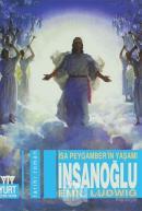 İnsanoğlu (İsa Peygamber'in Yaşamı)