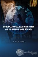 International Law On States Armıng Non - State Groups