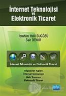 İnternet Teknolojisi ve Elektronik Ticaret