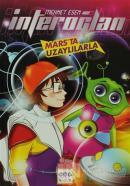 İnteroğlan: Mars'ta Uzaylılarla