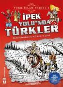 İpek Yolu'nda Türkler / Türk - İslam Tarihi 1