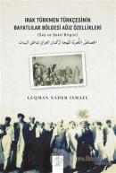 Irak Türkmen Türkçesinin Bayatlılar Bölgesi Ağız Özellikleri