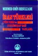 İran Türkleri(Türk Yurdu ve Sebilürreşad'daki Yazıları)