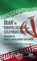 İran'ın Direniş Ekseni'nde Süleymani Kırılması