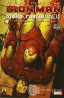 Iron Man - Demir Adam Cilt 4: Stark Parçalandı