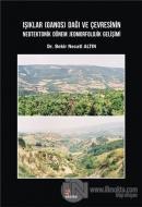 Işıklar (Ganos) Dağı ve Çevresinin Neotektonik Dönem Jeomorfolojik Gelişimi