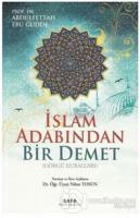 İslam Adabından Bir Demet