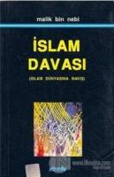 İslam Davası (İslam Dünyasına Bakış)