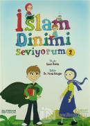 İslam Dinimi Seviyorum - 2