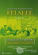 İslam Dünyasında Klasik Felsefe