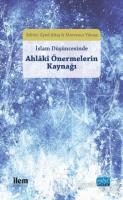 İslam Düşüncesinde Ahlaki Önermelerin Kaynağı