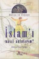 İslam'ı Nasıl Anlatırım - Rehberleri İçin