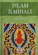 İslam İlmihali ve (Namaz) (Ciltli)