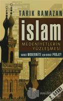 İslam Medeniyetlerin Yüzleşmesi