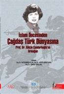 İslam Öncesinden Çağdaş Türk Dünyasına