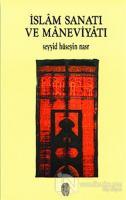 İslam Sanatı ve Maneviyatı