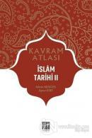 İslam Tarihi 2 - Kavram Atlası