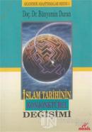 İslam Tarihinin Konjonktürel Değişimi