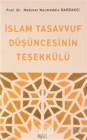 İslam Tasavvuf Düşüncesinin Teşekkülü