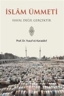 İslam Ümmeti Hayal Değil Gerçektir