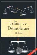 İslam ve Demokrasi Bütün Eserleri 7 -Teokrasi ve Totaliterizm-