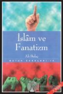 İslam ve Fanatizm Bütün Eserleri 10