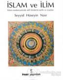 İslam ve İlim İslam Medeniyetinde Akli İlimlerinTarihi ve Esasları (Ciltli)