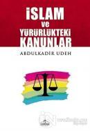 İslam ve Yürürlükteki Kanunlar