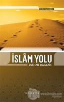 İslam Yolu - Fetih Yolu Serisi 2