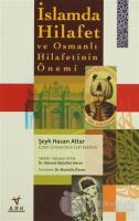 İslamda Hilafet ve Osmanlı Hilafetinin Önemi