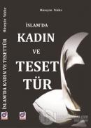 İslam'da Kadın ve Tesettür
