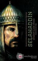İslam'ın Birleştirici Gücü Kudretli Sultan Selahaddin