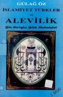 İslamiyet Türkler ve AlevilikBin Dörtyüz Yıllık Muhalefet