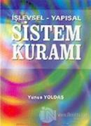 İşlevsel - Yapısal  Sistem Kuramı