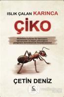 Islık Çalan Karınca Çiko