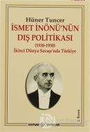 İsmet İnönü'nün Dış Politikası (1938-1950)