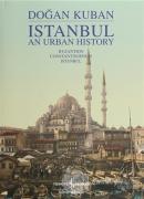 Istanbul An Urban History (Ciltli)