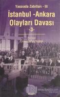 İstanbul - Ankara Olayları Davası Cilt: 3