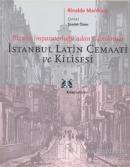 İstanbul Latin Cemaati ve Kilisesi