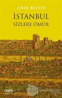 İstanbul Sizlere Ömür