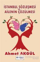 İstanbul Sözleşmesi ve Ailenin Çözülmesi