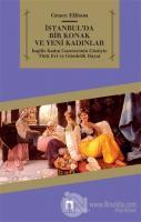 İstanbul'da Bir Konak ve Yeni Kadınlar