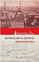 İstanbullu - Şehroğlanı ile Şehrkızı