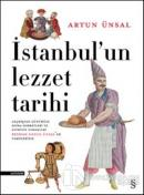 İstanbul'un Lezzet Tarihi (Ciltli)
