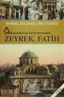İstanbul'un Tarihi Yarımadası Zeyrek-Fatih