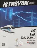 İstasyon AYT Fizik Soru Bankası