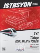 İstasyon TYT Türkçe Konu Anlatım Föyleri