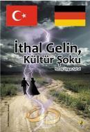 İthal Gelin, Kültür Şoku