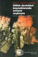 İttifak Devletleri Kaynaklarında Ermeni Soykırımı Toplu Makaleler Kitap 3